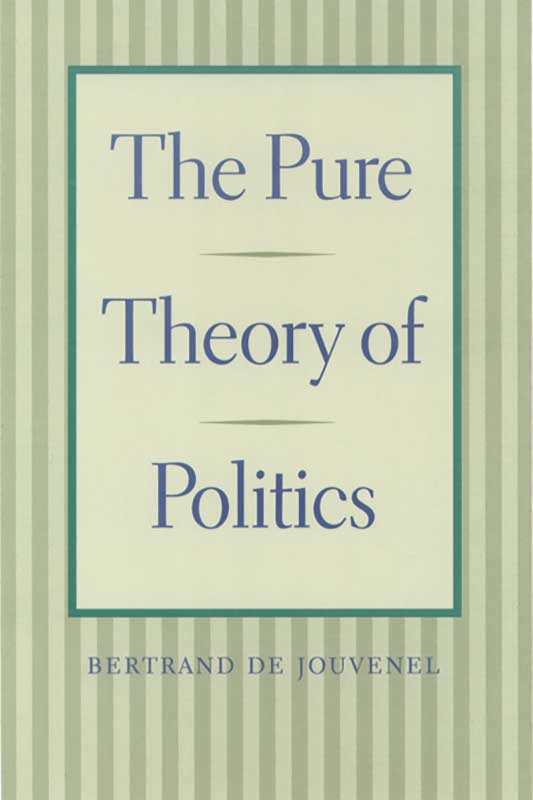 Pure Theory of Politics The