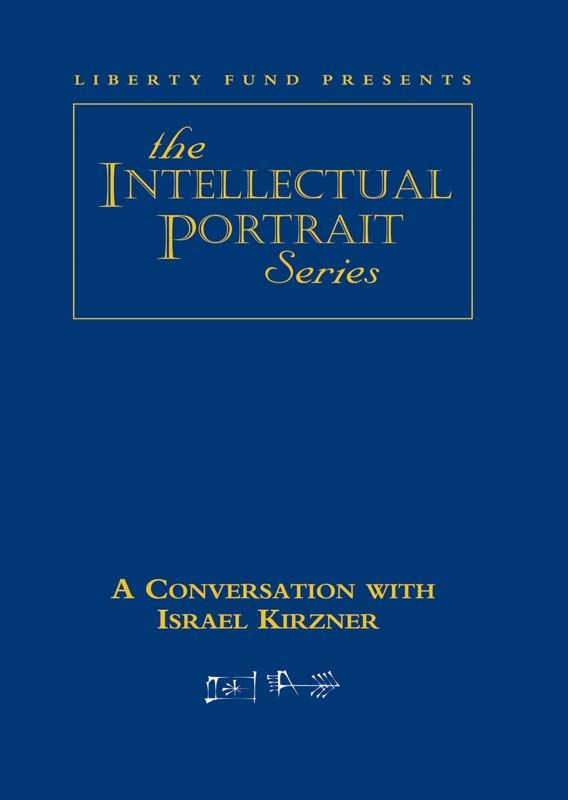 conversation with israel kirzner a