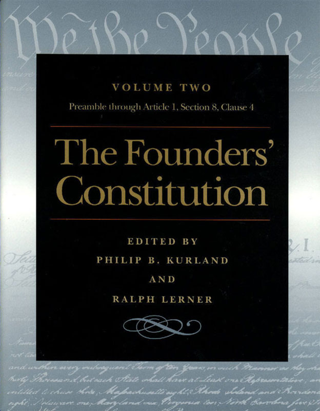 founders constitution the the preamble through article  section  clause