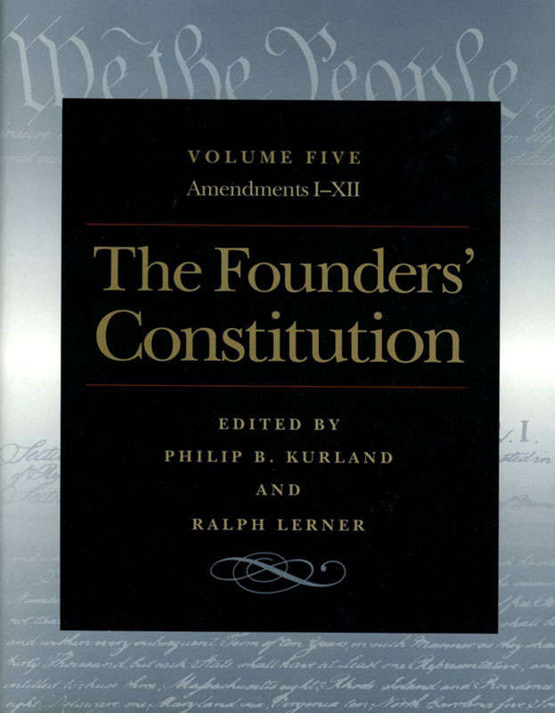 founders constitution the amendments i through xii
