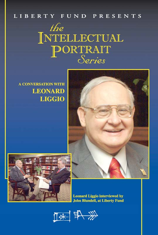conversation with leonard liggio a