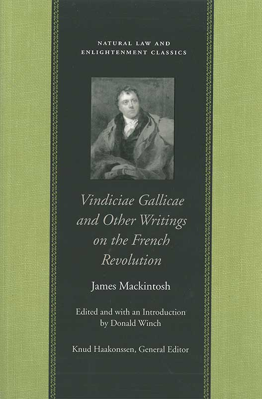 vindiciae gallicae and other writings on the french revolution