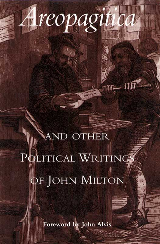 Areopagitica and Other Political Writings of John Milton