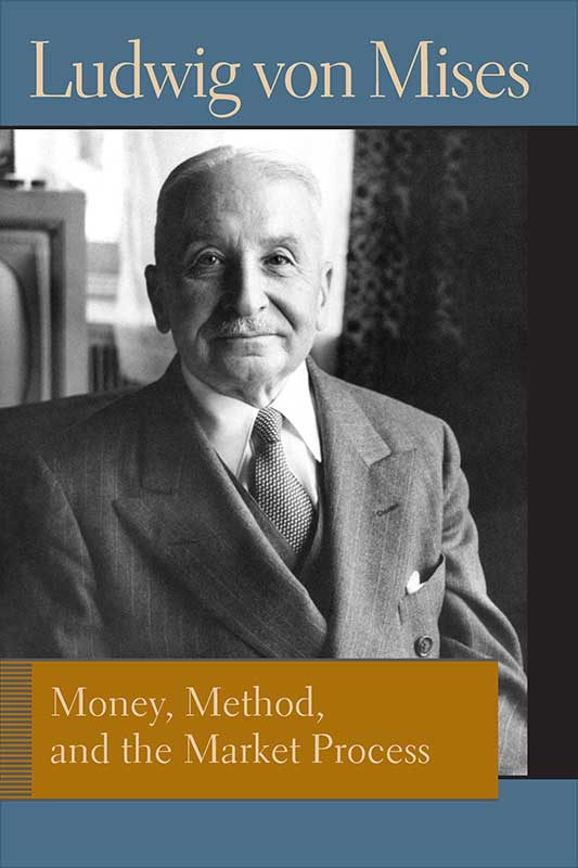 Money Method and the Market Process