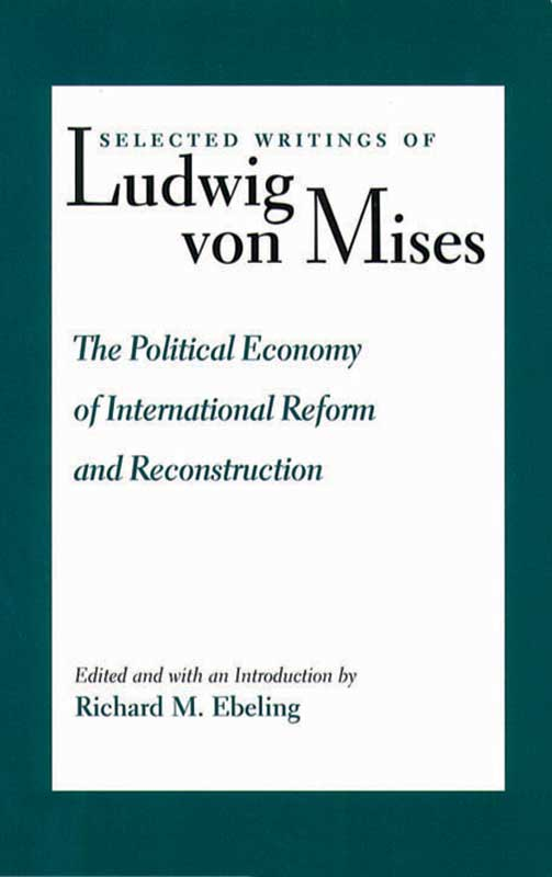 political economy of international reform and reconstruction the