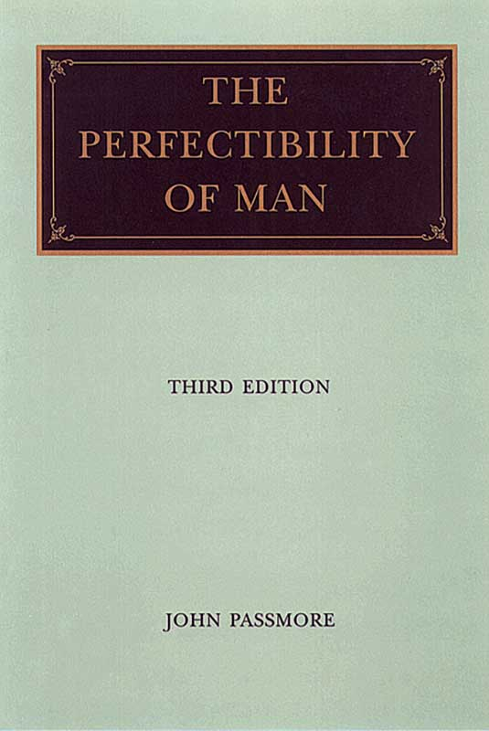 Perfectibility of Man The