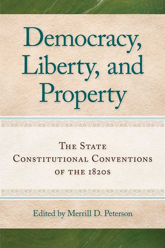 democracy liberty and property