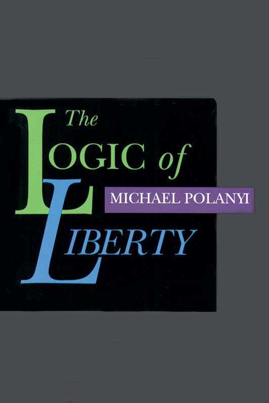 logic of liberty the