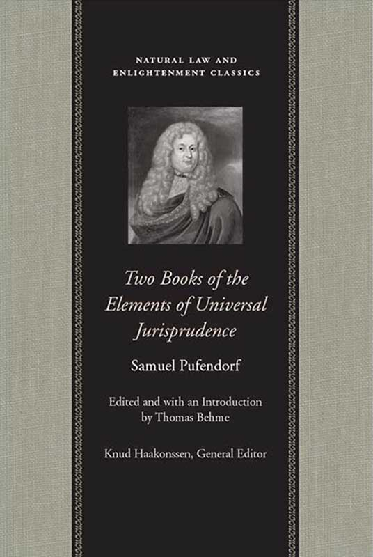 Two Books of the Elements of Universal Jurisprudence