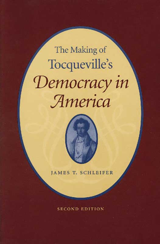 making of tocquevilles democracy in americathe