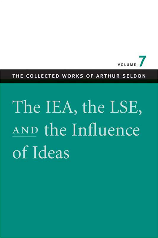 iea the lse and the influence of ideas the