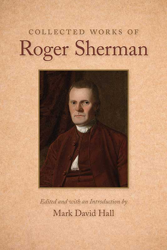 Collected Works of Roger Sherman