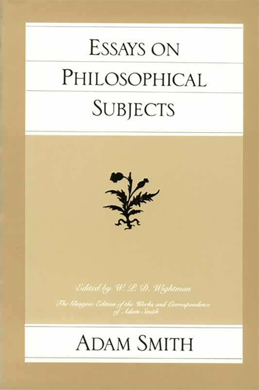 Essays on Philosophical Subjects