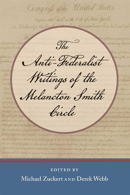 antifederalist writings of the melancton smith circle the
