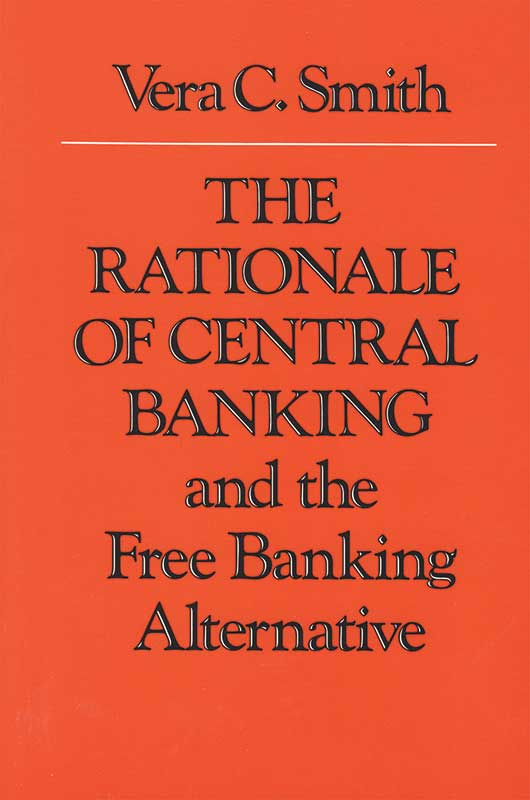 rationale of central banking the