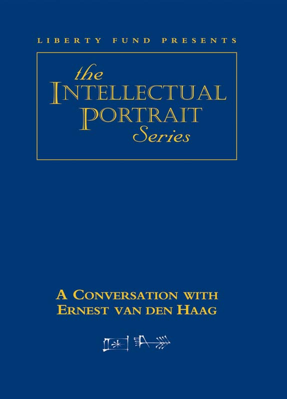 conversation with ernest van den haag a