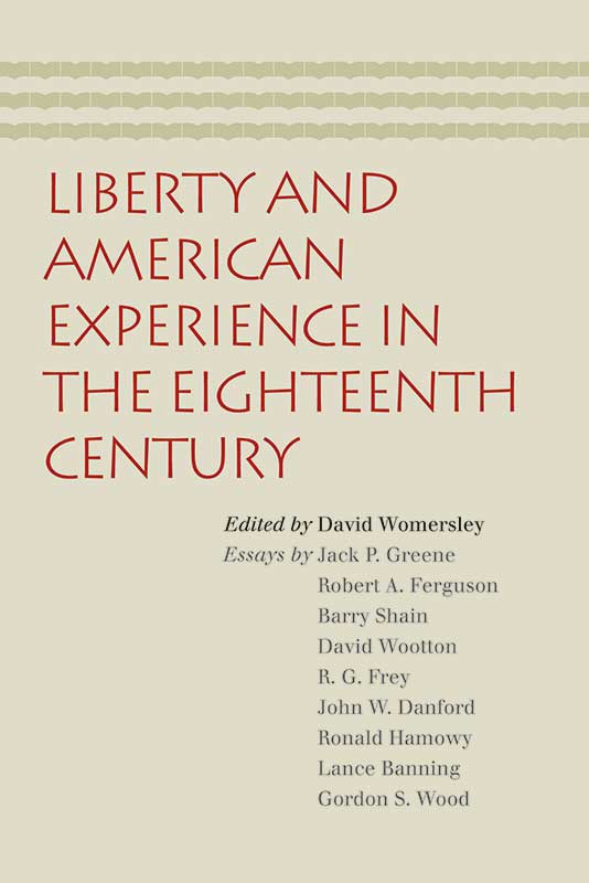 Liberty and American Experience in the Eighteenth Century