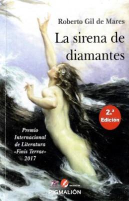 LA SIRENA DE DIAMANTES | Roberto Gil de Mares | Librería Nacional