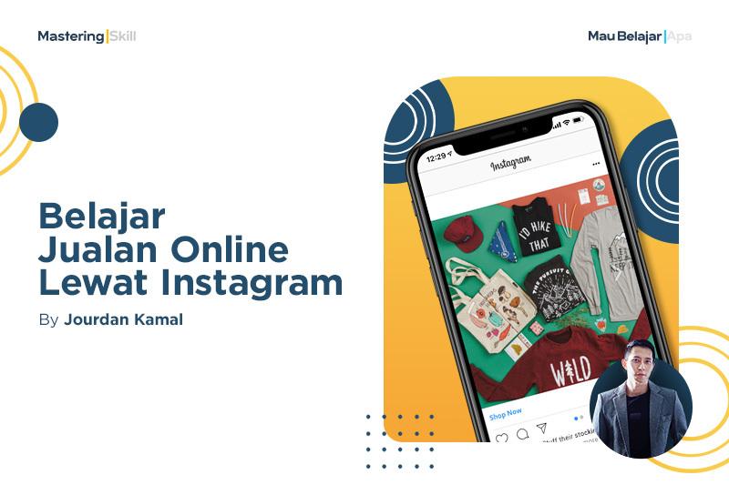 Belajar Jualan Online Lewat Instagram