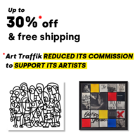 UP TO 30% OFF & FREE DELIVERY : ART TRAFFIK HAS REDUCED ITS COMMISSION TO SUPPORT ITS ARTISTS
