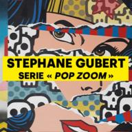 Focus on Stephane Gubert's « POP Zoom » series