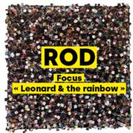 """""""Leonard and the Rainbow"""" de ROD, qui mieux que l'artiste pour nous en parler"""