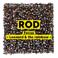 """ Leonard and the Rainbow "" by ROD who better than the artist can speak of it ?"