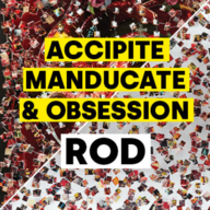 Accipite Manducate & Obsession