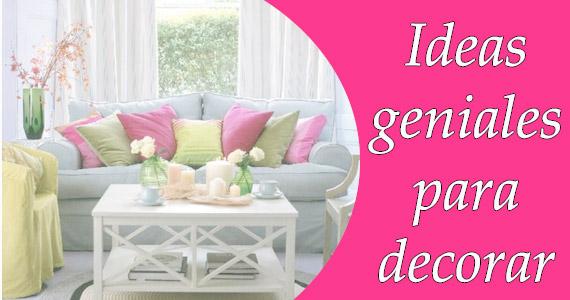 Quince ideas fáciles y económicas para decorar tu hogar
