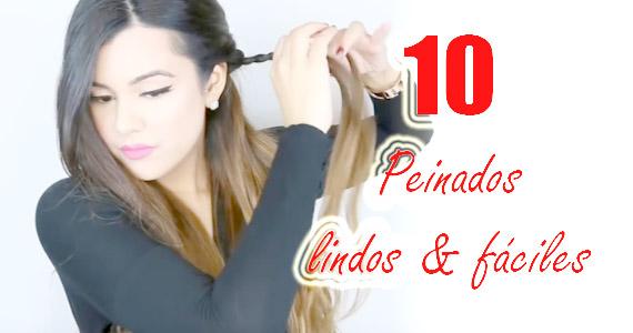 Diez peinados lindos, fáciles y rápidos de hacer