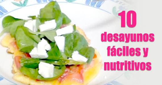 Diez desayunos fáciles y muy saludables