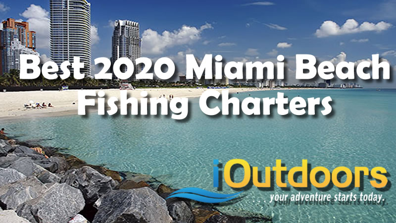 2020 Miami Beach Fishing Charters