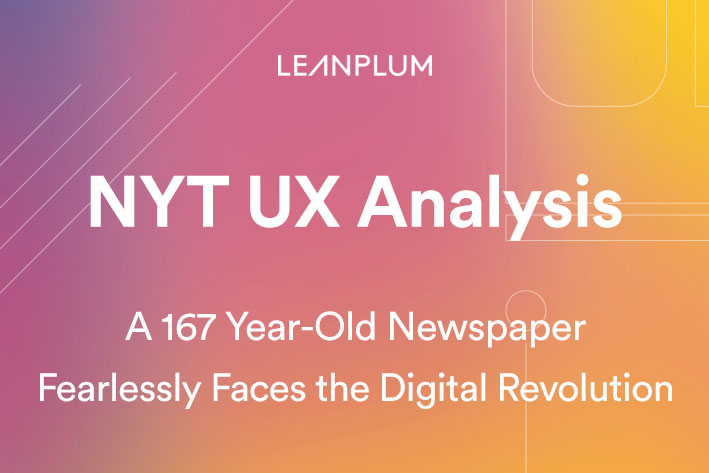 NYT UX Analysis: A 167 Year-Old Newspaper Fearlessly Faces the Digital Revolution