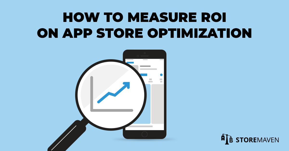app store optimization roi