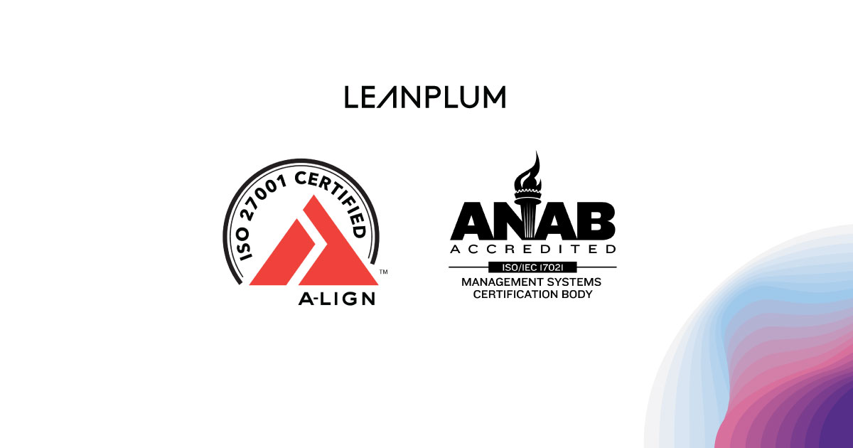 Leanplum Achieves ISO 27001 Certification