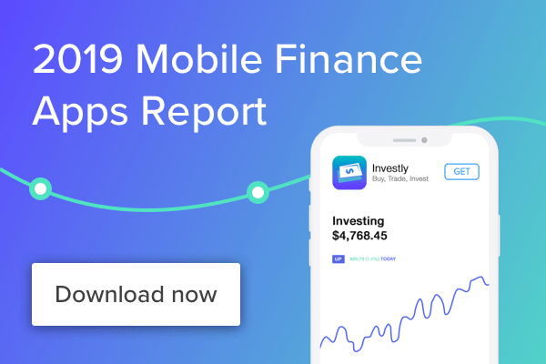 customer engagement finance apps report 2019