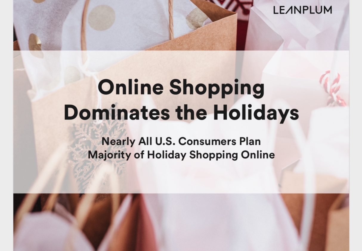 Survey Shows Nearly All U.S. Consumers Plan Majority of Holiday Shopping Online