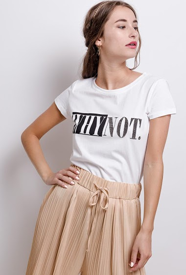 T-shirt WHY NOT. The model measures 171 cm and wears S. Length:62cm