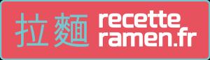Recette Ramen
