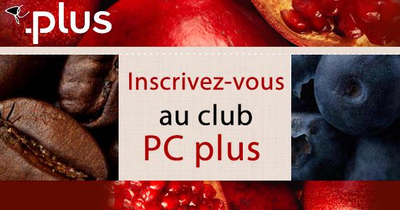 Inscrivez-vous au club PC plus