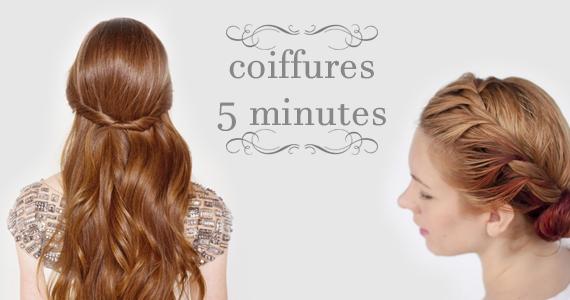 Des coiffures 5 minutes ou moins