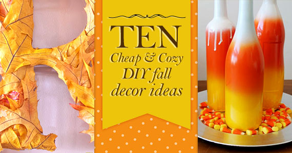 10 Cheap & Cosy DIY Autumn Decor Ideas