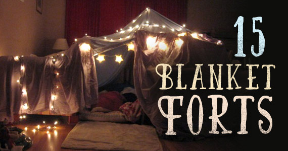 15 Blanket Forts That Will Bring Out Your Inner Child
