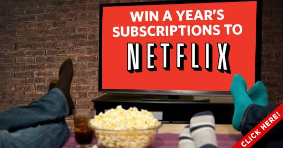 Win a Whole Year of Free Netflix