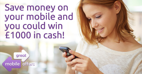 Win £1000 in Cash and Save on Your Mobile