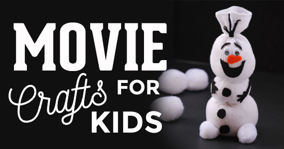 5 Amazing Kids Crafts Based on Their Favourite Movies