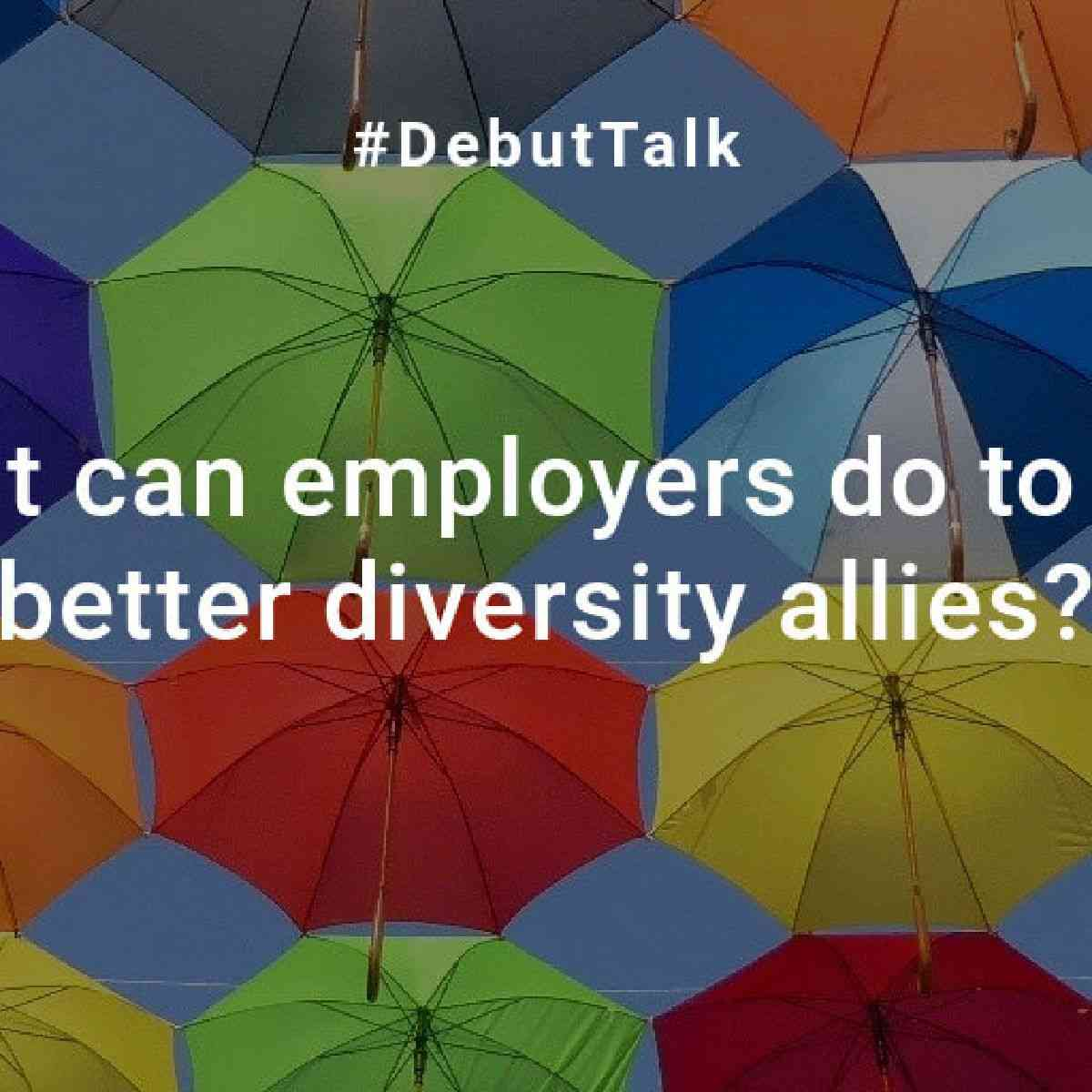 DebutTalk5-Q2: Diversity