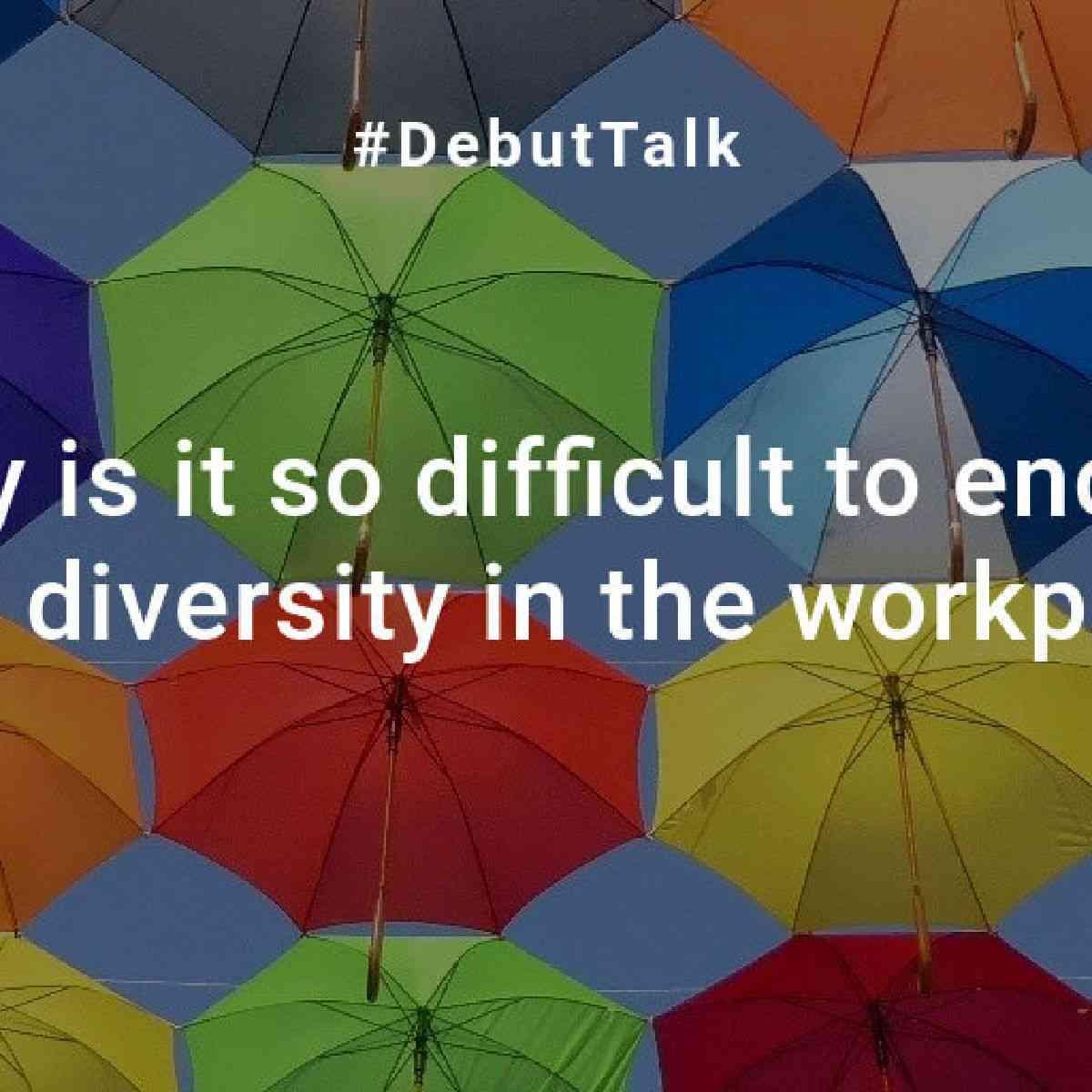 DebutTalk5-Q3: Diversity