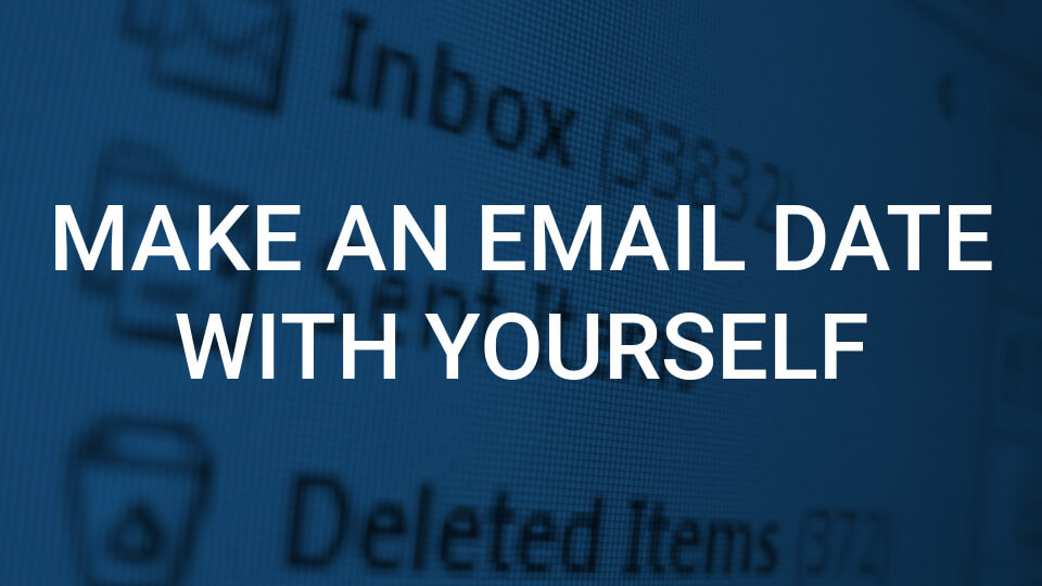 Email Hacks for Busy People 7