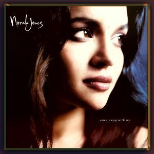 Norah Jones - Come Away With Me.jpg